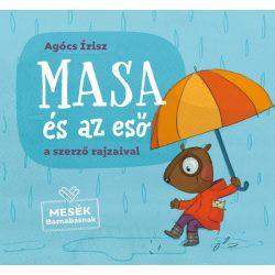 Agócs Írisz - Masa és az eső